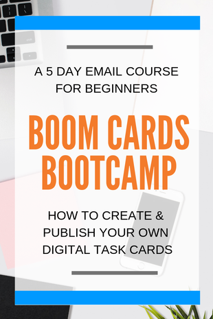 Want to learn how to create your own Boom Cards? Check out this 5 day email course! Learn how to create and publish your own decks and start earning $$ on Boom Learning.  Includes 18 video tutorials, 100+ images to use in your decks, step-by-step instructions for creating multiple choice, fill-in-the-blank, drag & drop questions, and more!
